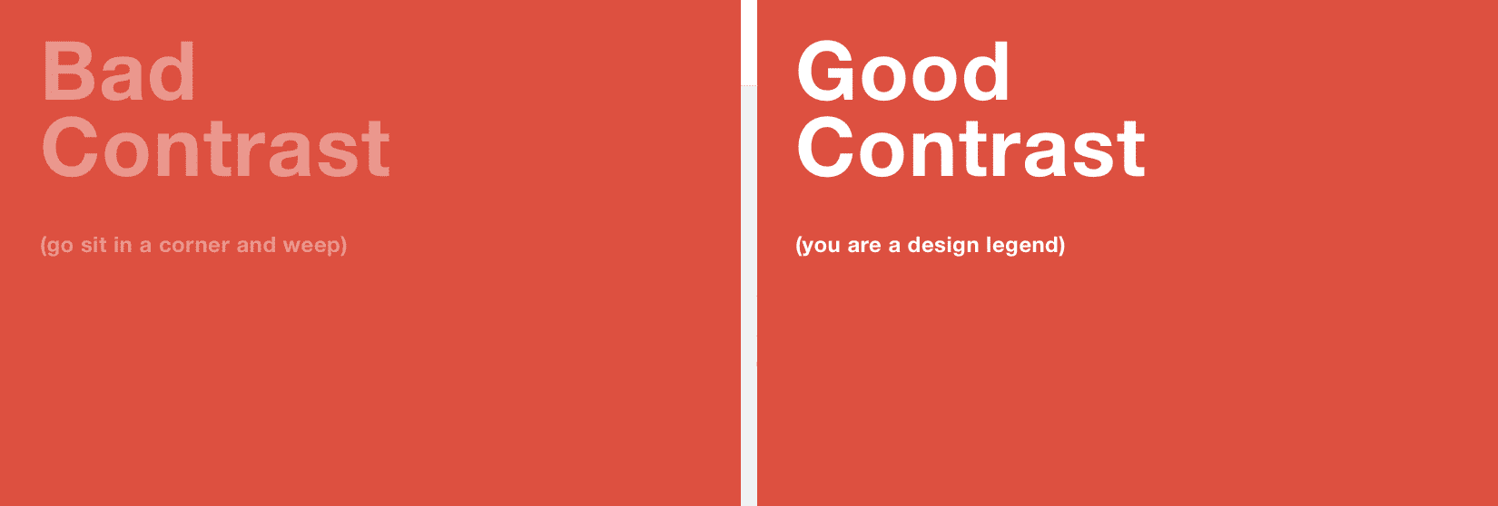 Contrast good and bad